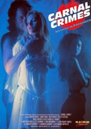 Another movie Carnal Crimes of the director Gregory Dark.