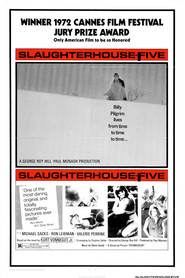 Another movie Slaughterhouse-Five of the director George Roy Hill.