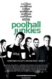 Another movie Poolhall Junkies of the director Mars Callahan.