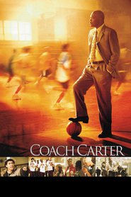 Coach Carter movie cast and synopsis.