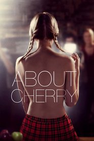 Another movie About Cherry of the director Stephen Elliott.