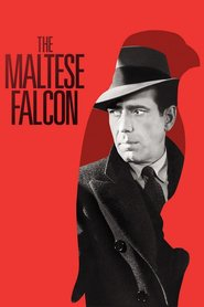 The Maltese Falcon movie cast and synopsis.