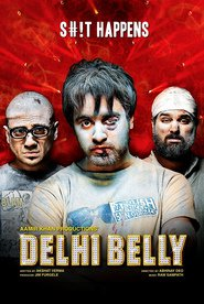 Another movie Delhi Belly of the director Abhinay Deo.