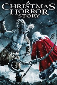 Another movie A Christmas Horror Story of the director Grant Harvey.