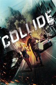 Collide movie cast and synopsis.