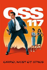Another movie OSS 117: Le Caire, nid d'espions of the director Michel Hazanavicius.