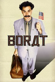 Borat: Cultural Learnings of America for Make Benefit Glorious Nation of Kazakhstan movie cast and synopsis.
