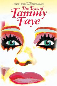 Another movie The Eyes of Tammy Faye of the director Fenton Bailey.