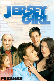 Another movie Jersey Girl of the director Kevin Smith.