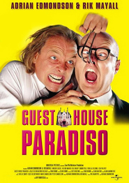 Another movie Guest House Paradiso of the director Adrian Edmondson.