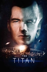 The Titan movie cast and synopsis.