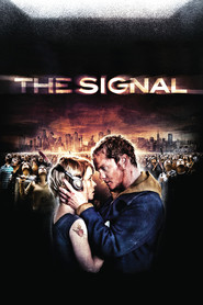Another movie The Signal of the director Dan Bush.