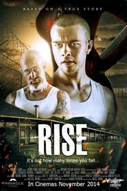Rise movie cast and synopsis.