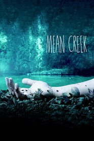 Mean Creek is similar to Straight Time.