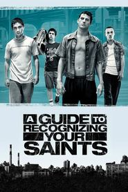 Another movie A Guide to Recognizing Your Saints of the director Dito Montiel.