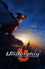 Underdog is similar to Po sekretu vsemu svetu.