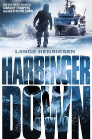 Harbinger Down movie cast and synopsis.