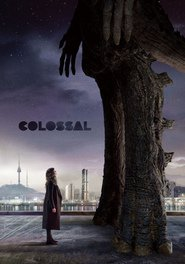 Colossal movie cast and synopsis.