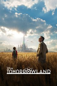 Tomorrowland movie cast and synopsis.