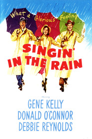 Singin' in the Rain movie cast and synopsis.
