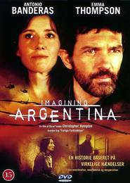 Another movie Imagining Argentina of the director Christopher Hampton.