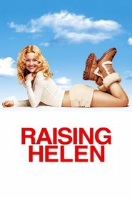 Another movie Raising Helen of the director Garry Marshall.