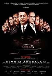 Another movie Devrim arabalari of the director Tolga Ornek.