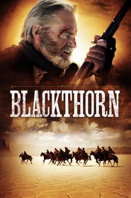 Blackthorn movie cast and synopsis.