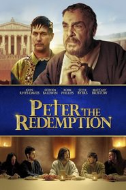 The Apostle Peter: Redemption movie cast and synopsis.