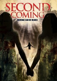 Second Coming movie cast and synopsis.