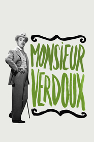Monsieur Verdoux is similar to Joe Dirt.