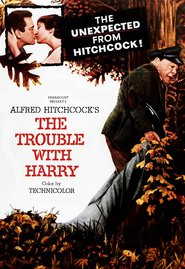 Another movie The Trouble with Harry of the director Alfred Hitchcock.