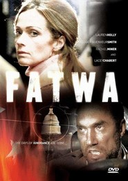 Fatwa with Angus Macfadyen.