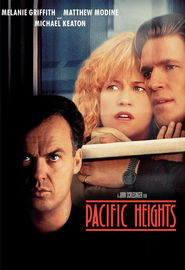 Another movie Pacific Heights of the director John Schlesinger.