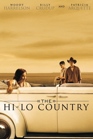 The Hi-Lo Country is similar to The Blue Butterfly.