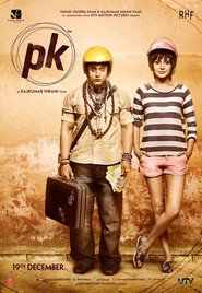 Another movie PK of the director Rajkumar Hirani.