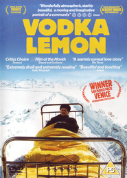 Vodka Lemon movie cast and synopsis.
