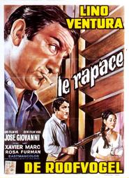 Another movie Le Rapace of the director Jose Giovanni.