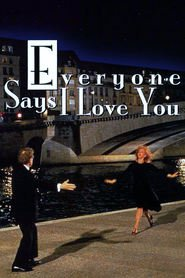 Everyone Says I Love You movie cast and synopsis.