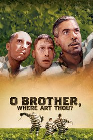 Another movie O Brother, Where Art Thou? of the director Iten Koen.
