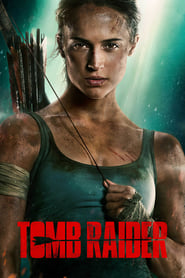 Tomb Raider - latest movie.