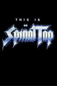 Another movie This Is Spinal Tap of the director Rob Reiner.