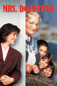 Another movie Mrs. Doubtfire of the director Chris Columbus.