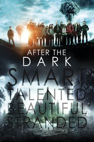 After the Dark movie cast and synopsis.