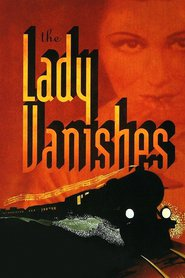 Another movie The Lady Vanishes of the director Alfred Hitchcock.