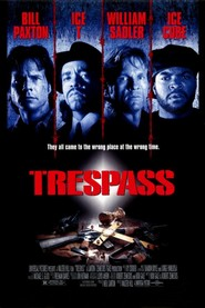 Another movie Trespass of the director Walter Hill.