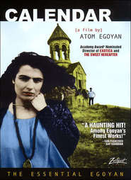 Another movie Calendar of the director Atom Egoyan.