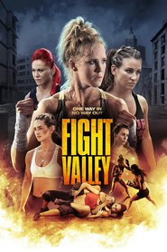 Fight Valley movie cast and synopsis.