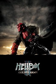 Hellboy II: The Golden Army movie cast and synopsis.