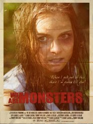 We Are Monsters movie cast and synopsis.